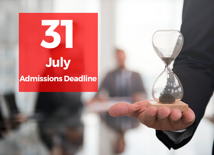 31 july admissions deadline
